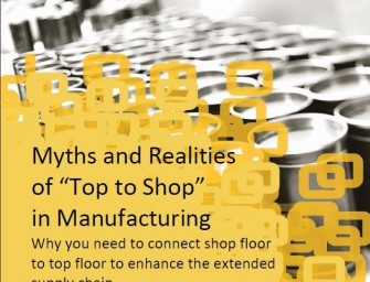 """Epicor Whitepaper: Myths and realities of """"Top to Shop"""" in manufacturing"""