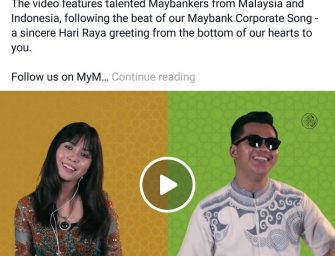 Maybank Releases #MaybankJomRaya Song The First Financial Institution to create their own Raya Song.
