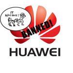 Huawei Blacklist: Can it Survive? (Part1)