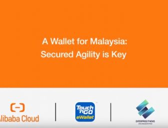 An e-wallet for Malaysia: Secured agility for fast business pivots