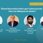 Next-gen Cybersecurity – How can Malaysia do better?